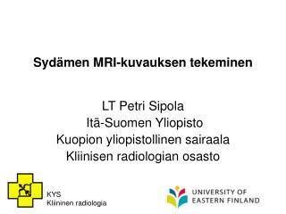 Syd men MRI-kuvauksen tekeminen