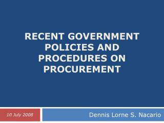 Recent Government Policies and Procedures on Procurement