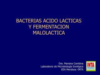 BACTERIAS ACIDO LACTICAS Y FERMENTACION MALOLACTICA