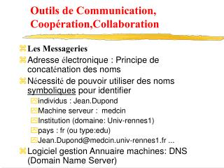 Outils de Communication, Coop ration,Collaboration