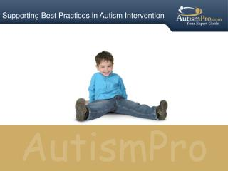 Supporting Best Practices in Autism Intervention