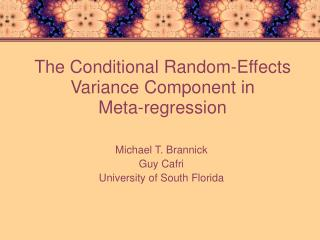 The Conditional Random-Effects Variance Component in  Meta-regression