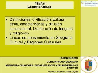 CURSO 2010-2011 LICENCIATURA EN GEOGRAF A ASIGNATURA OBLIGATORIA: GEOGRAF A SOCIAL Y DEL BIENESTAR 4,5 CR DITOS Profesor