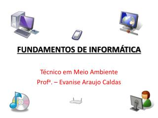 FUNDAMENTOS DE INFORM TICA