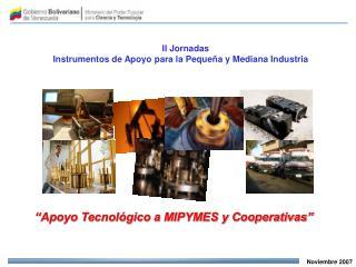 Apoyo Tecnol gico a MIPYMES y Cooperativas