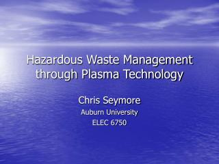 Hazardous Waste Management through Plasma Technology