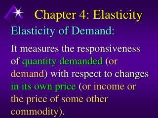 Chapter 4: Elasticity
