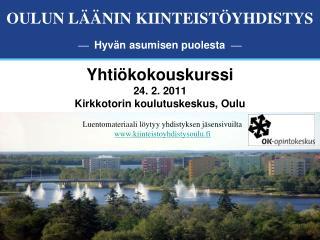 Yhti kokouskurssi 24. 2. 2011 Kirkkotorin koulutuskeskus, Oulu