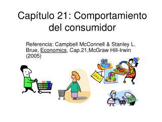 Cap tulo 21: Comportamiento del consumidor