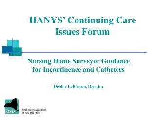 HANYS  Continuing Care Issues Forum