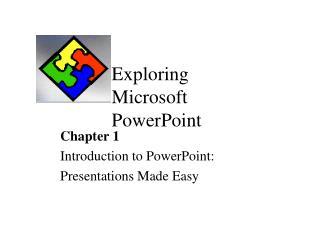 Exploring Microsoft PowerPoint