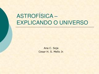 ASTROF SICA   EXPLICANDO O UNIVERSO