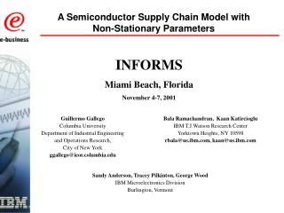 A Semiconductor Supply Chain Model with Non-Stationary Parameters