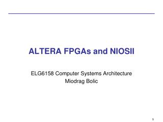 ALTERA FPGAs and NIOSII