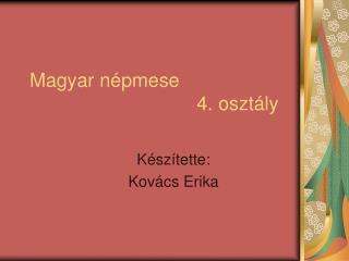 Magyar n pmese                                4. oszt ly