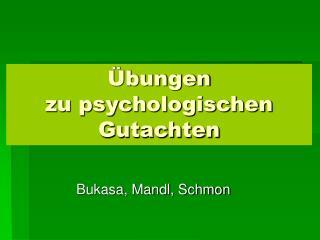 bungen zu psychologischen Gutachten