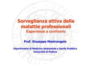 Sorveglianza attiva delle malattie professionali  Esperienze a confronto