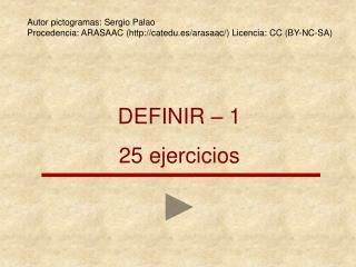 DEFINIR   1 25 ejercicios