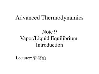 Advanced Thermodynamics  Note 9 Vapor