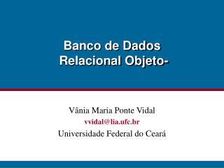 Banco de Dados   Relacional Objeto-