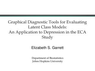 Graphical Diagnostic Tools for Evaluating Latent Class Models: An Application to Depression in the ECA Study