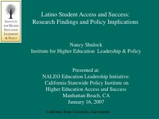 Latino Student Access and Success: Research Findings and Policy Implications