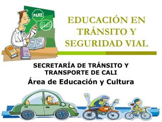 EDUCACI N EN TR NSITO Y SEGURIDAD VIAL