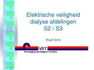 Elektrische veiligheid  dialyse afdelingen  S2