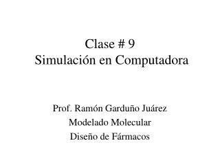 Clase  9  Simulaci n en Computadora