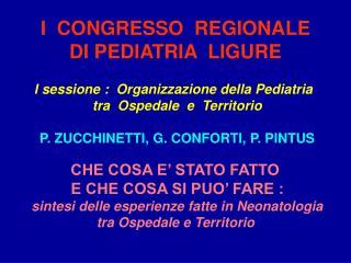 I  CONGRESSO  REGIONALE  DI PEDIATRIA  LIGURE