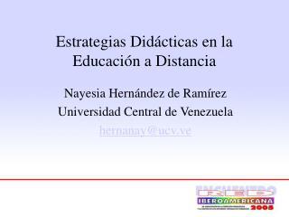 Estrategias Did cticas en la Educaci n a Distancia