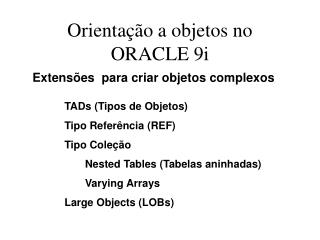 Orienta  o a objetos no ORACLE 9i