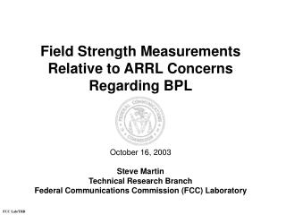 Field Strength Measurements Relative to ARRL Concerns Regarding BPL