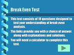 Break Even Test