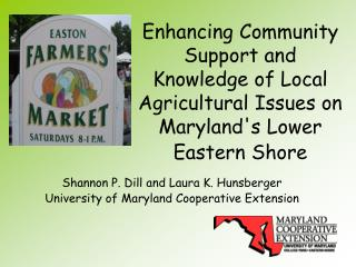 Enhancing Community Support and Knowledge of Local Agricultural Issues on Marylands Lower Eastern Shore