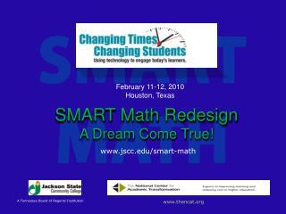 SMART Math Redesign A Dream Come True