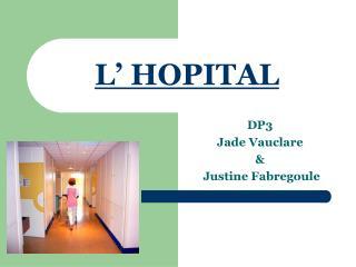 L  HOPITAL