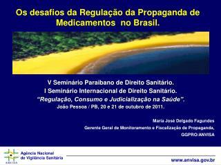 Os desafios da Regula  o da Propaganda de Medicamentos  no Brasil.