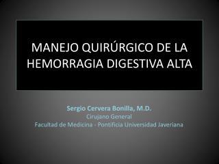 MANEJO QUIR RGICO DE LA HEMORRAGIA DIGESTIVA ALTA
