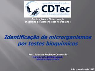 Identifica  o de microrganismos  por testes bioqu micos