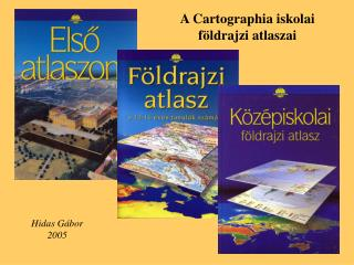A Cartographia iskolai f ldrajzi atlaszai
