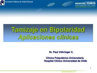 Tamizaje en Bipolaridad Aplicaciones cl nicas