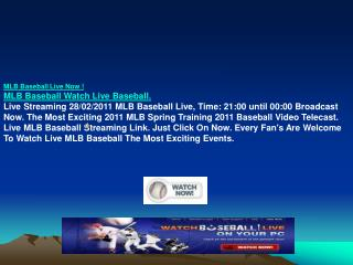White Sox vs Dodgers Mets Live Streaming TV Free 28/02/2011