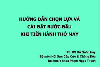 HUNG DN CHN LA V   C I  T BUC  U  KHI TIN H NH TH M Y