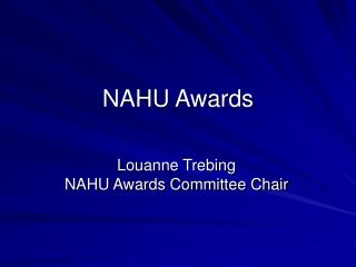 NAHU Awards