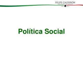 Pol tica Social