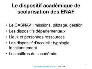 Le dispositif acad mique de scolarisation des ENAF