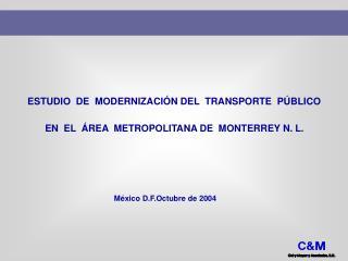 ESTUDIO  DE  MODERNIZACI N DEL  TRANSPORTE  P BLICO