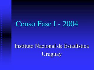 Censo Fase I - 2004