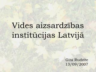 Vides aizsardzibas institucijas Latvija